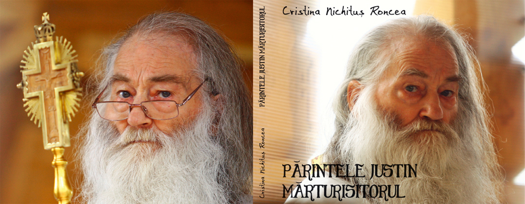 Parintele Justin Marturisitorul -  Album foto de Cristina Nichit