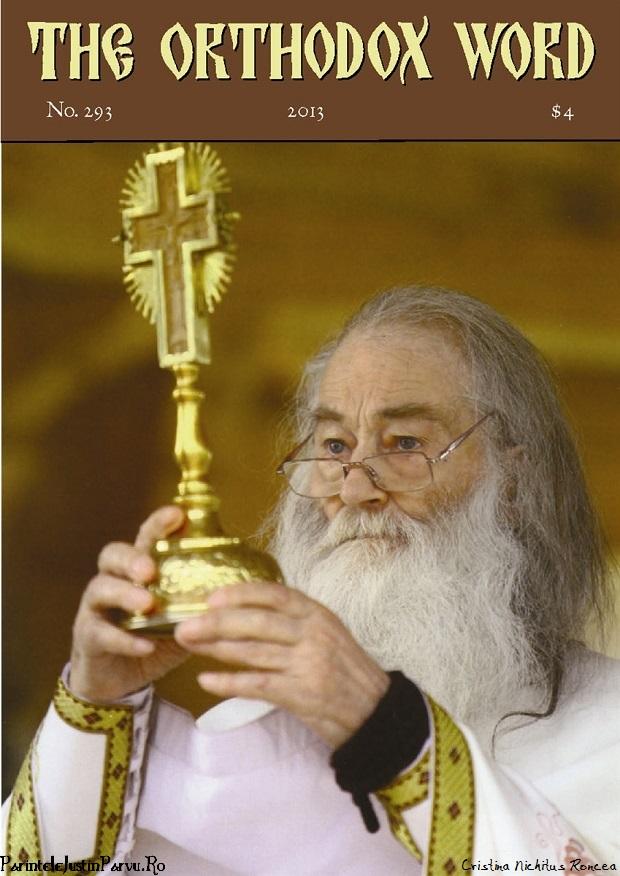 Parintele Justin in The Orthodox Word Vol 49 293 2013 - St Herman Press Father Justin Parvu by Cristina Nichitus Roncea
