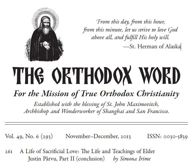 The Orthodox Word Vol 49 293 2013 - Father Justin Parvu by Simona Irime - Foto Cristina Nichitus Roncea