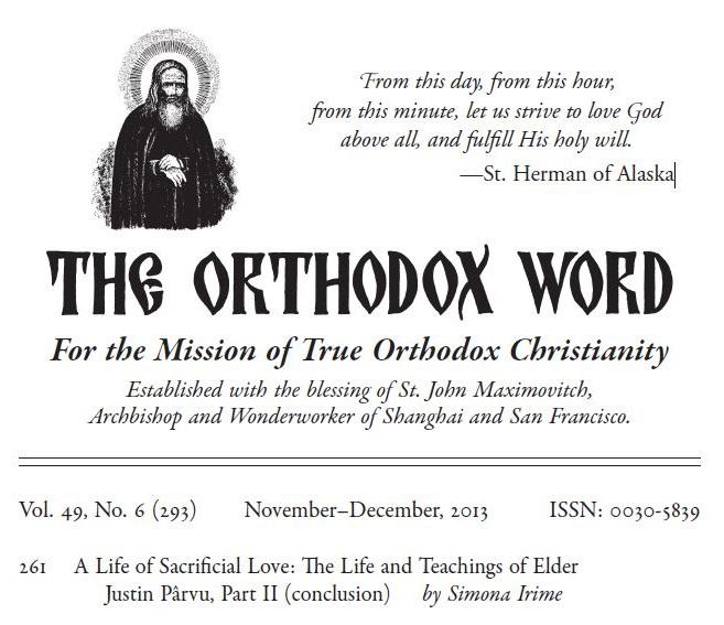 The Orthodox Word Vol 49 293 2013 - Father Justin Parvu by Simona Irime - Foto Cristina Nichitus Roncea