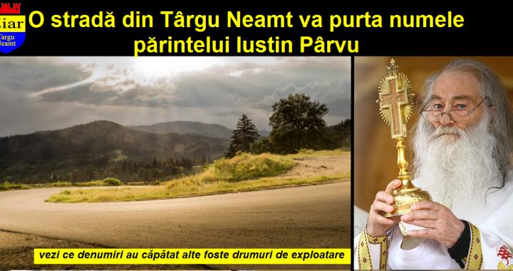 Strada Parintele Justin Parvu - Targu Neamt